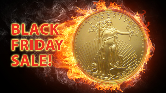 Black Friday's Biggest Deal This Year, GOLD!